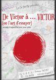 De-Victor-a-…-VICTOR-ou-lart-dessayer.jpg